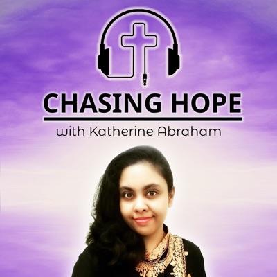 Chasing Hope with Katherine Abraham