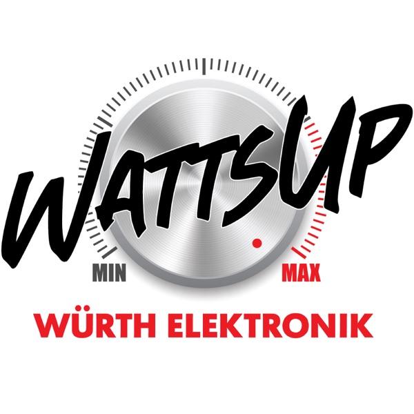 Würth Elektronik Watts Up Podcast Artwork