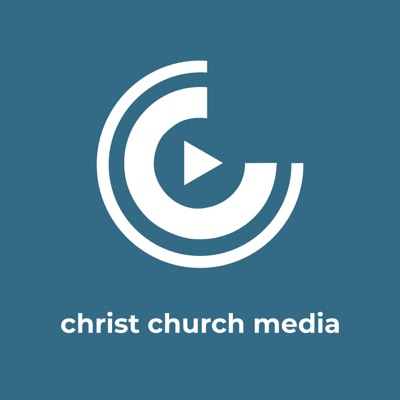 Christ Church Media