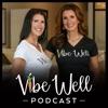 Vibe Well Podcast artwork