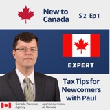 Tax Tips for Newcomers   Paul from Canada Revenue Agency