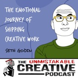 Unmistakable Classics: Seth Godin | The Emotional Journey of Shipping Creative Work