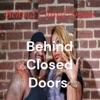 Behind Closed Doors  artwork