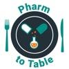 Pharm to Table artwork