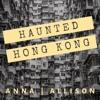 Haunted Hong Kong