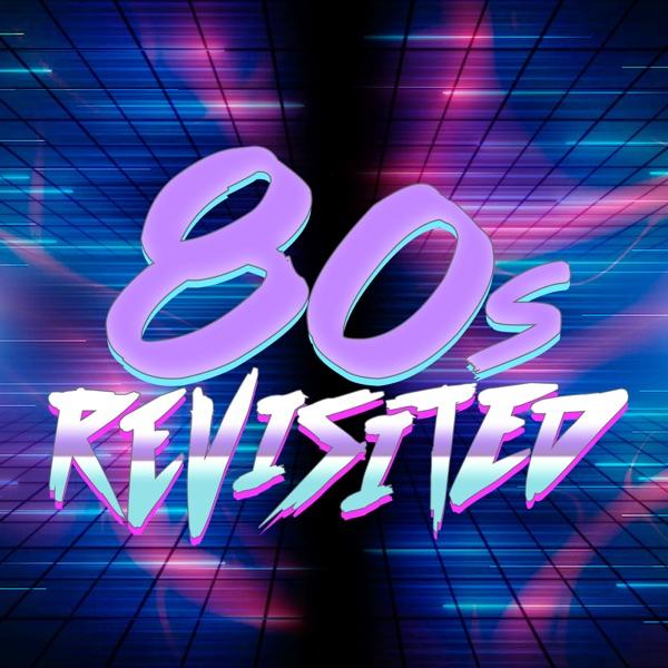 80s Revisited Artwork
