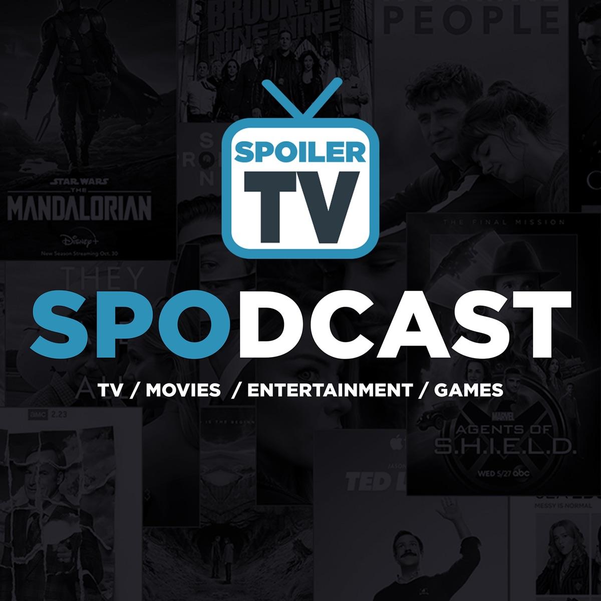 SPOILERTV Spodcast - TV, Movie, Entertainment and Game News