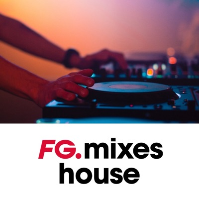 FG MIXES | HOUSE:RADIO FG
