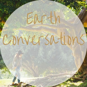 Earth Conversations Podcast