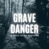 Grave Danger artwork