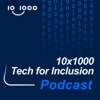 10x1000 Tech for Inclusion Podcast artwork