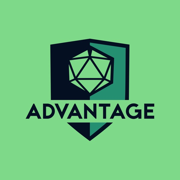 Advantage | A 5e Dungeons & Dragons actual play DnD podcast image