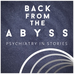 Back from the Abyss: Psychiatry in Stories