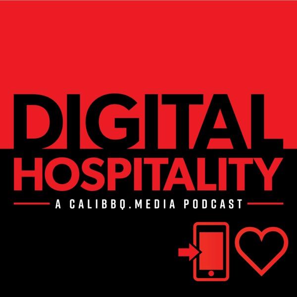 Digital Hospitality: A Cali BBQ Media Podcast Artwork