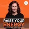 Raise Your Energy artwork