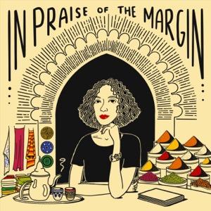 In Praise of the Margin
