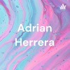 Adrian Herrera artwork