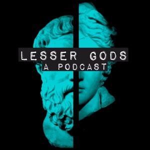 Lesser Gods, An Audio Drama