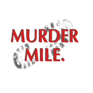Murder Mile UK True Crime