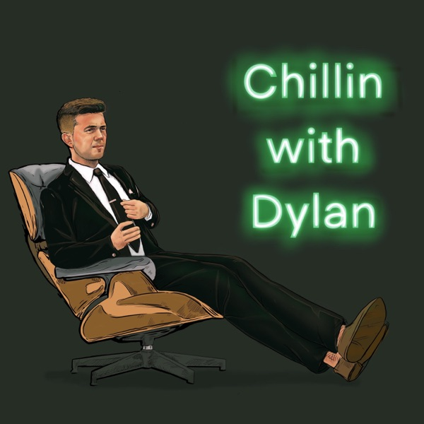 Chillin with Dylan Artwork
