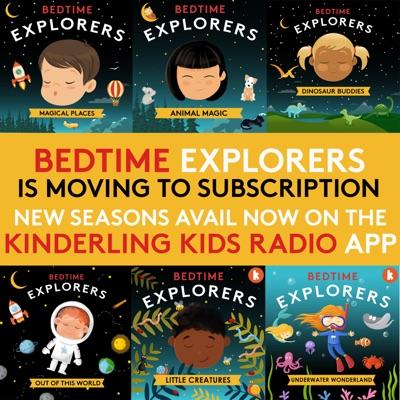 Bedtime Explorers:Kinderling Kids Radio