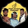 Anime Sundays Podcast artwork