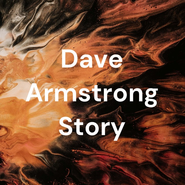 Dave Armstrong Story Artwork