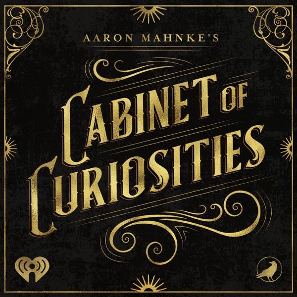 List item Aaron Mahnke's Cabinet of Curiosities image