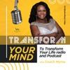 Transform your Mind