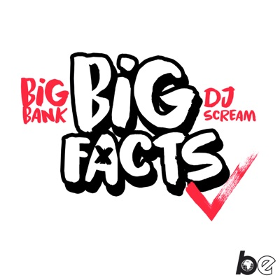 BIG FACTS with Big Bank & DJ Scream:The Black Effect and iHeartRadio
