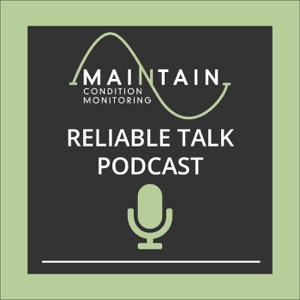 Maintain Reliable Talk Podcast