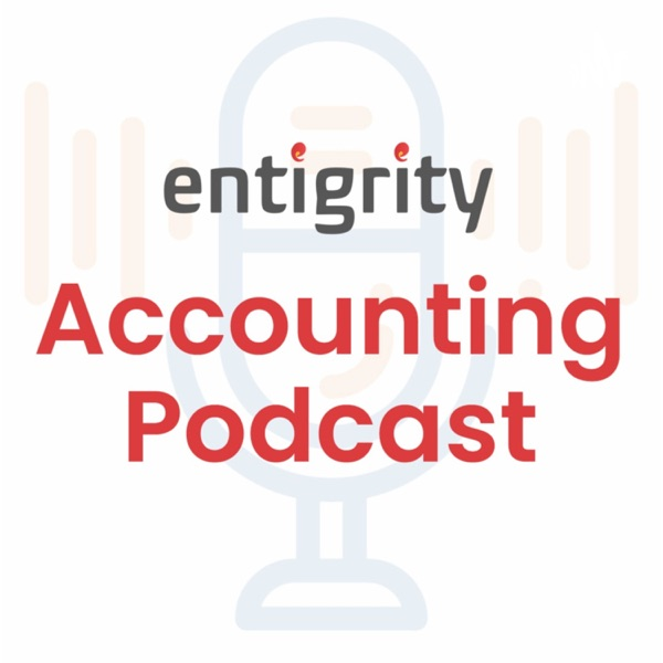 Entigrity Accounting Podcast Artwork