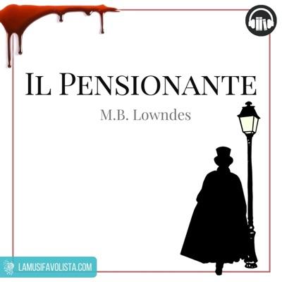IL PENSIONANTE • Lowndes  ☆ Audiolibro ☆