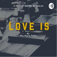 Love is by the Story Teller