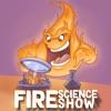 Fire Science Show artwork