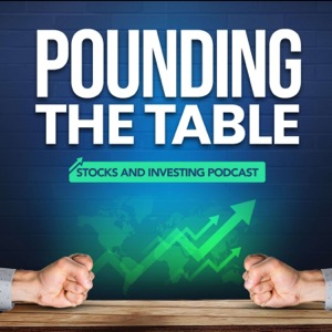 Pounding The Table: Stocks, Options, And Weekly Market News
