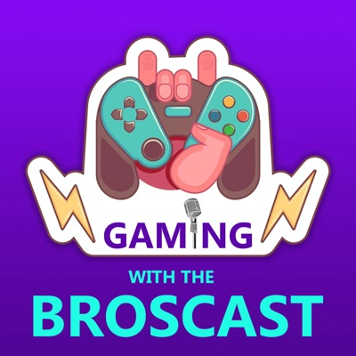 Gaming with the Broscast