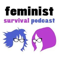 Feminist Survival Podcast