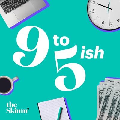 9 to 5ish with theSkimm:theSkimm