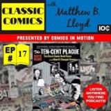 Classic Comics with Matthew B. Lloyd: Episode 17 The 10-Cent Plague by David Hajdu