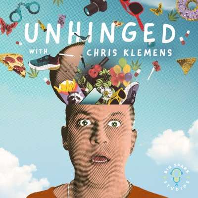 Unhinged with Chris Klemens:Chris Klemens