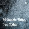 McKenzie Talks, You Listen  artwork