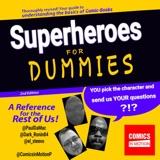 Superheroes For Dummies Ep24 - Starman