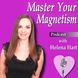Master Your Magnetism with Helena Hart