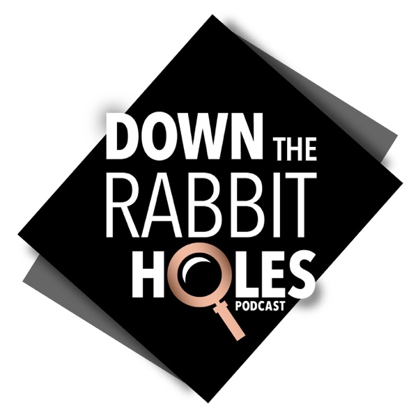 Down The Rabbit Holes image