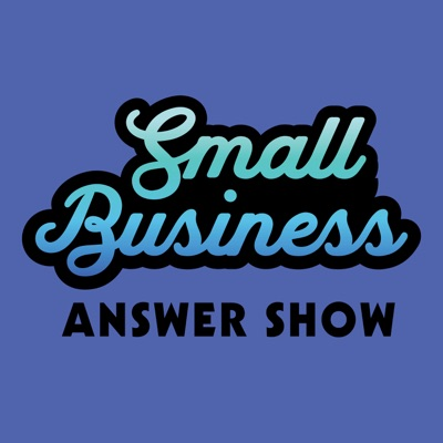 The Small Business Answer Show