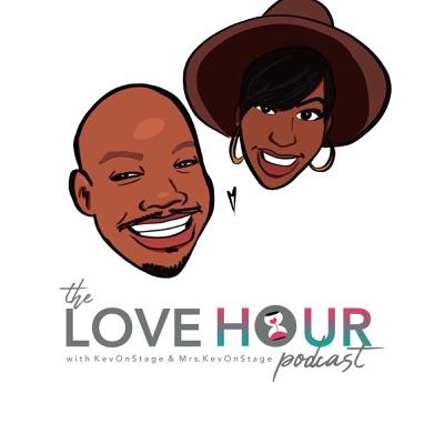 The Love Hour:KevOnStage MrsKevOnStage