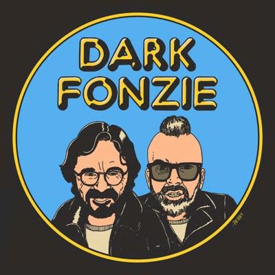 DARK FONZIE with Marc Maron & Dean Delray:Cactus Radio Network