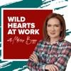 Wild Hearts at Work  artwork