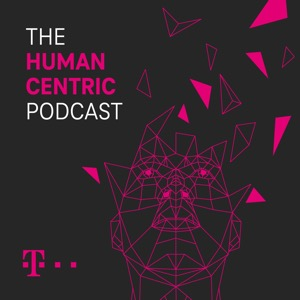 The Human Centric Podcast